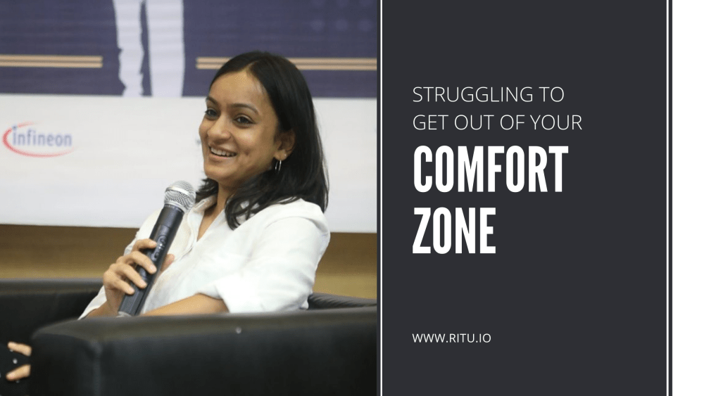 Struggling to get out of your comfort zone