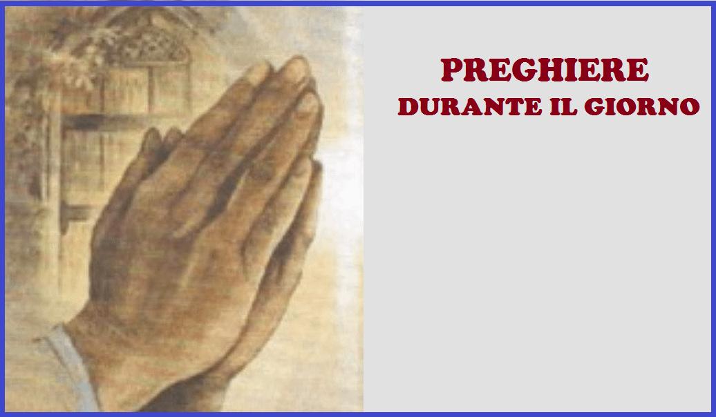 Preghiere durante il giorno
