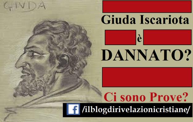 Dannazione di Giuda iscariota secondo il Vangelo e le Rivelazioni private e i santi della chiesa cattolica