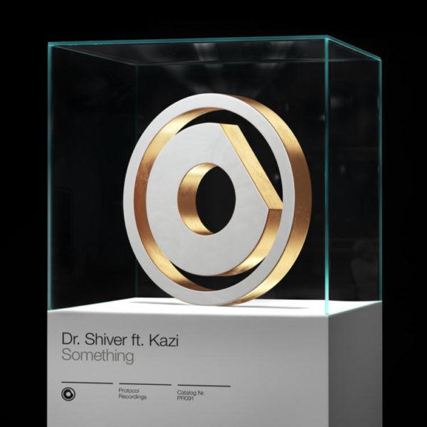 Dr. Shiver ft. Kazi - Something
