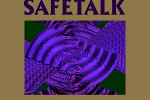 Safetalk - Gold of the Highest