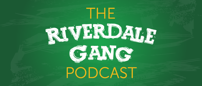 The Riverdale Gang: S1 Rewatch 01 – Return to River's Edge