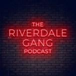 Riverdale Gang: SE 5 Episode 8 – Chapter Eighty-Four: Lock & Key