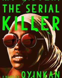 My Sister, the Serial Killer book cover