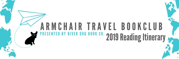 Armchair Travel Bookclub 2019 Reading Itinerary