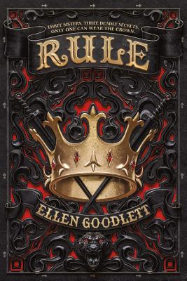 Rule by Ellen Goodlett