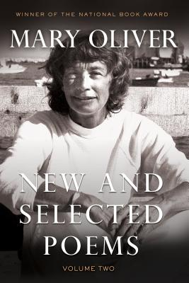 Mary Oliver New and Selected Poems II