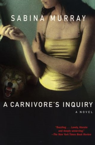 A Carnivore's Inquiry by Sabina Murray ebook