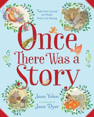 Once There Was a Story by Jane Yolen