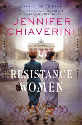 Resistance Women by Jennifer Chiaverini