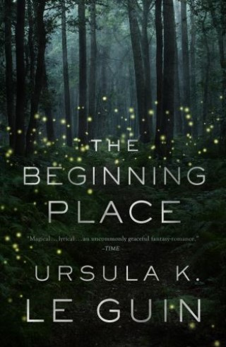 The Beginning Place by Ursula K. Le Guin ebook