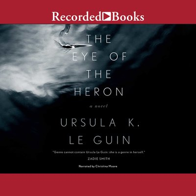 The Eye of the Heron audiobook