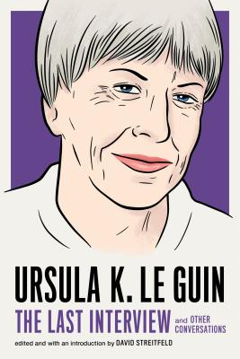 The Last Interview by Ursula K. Le Guin