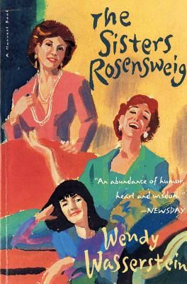 The Sisters Rosenweig by Wendy Wasserstein