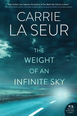 The Weight of an Infinite Sky by Carrie Le Seur