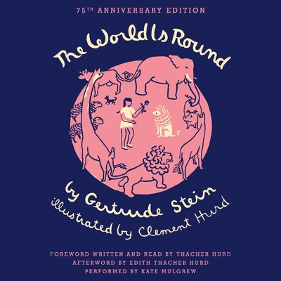 The World is Round by Gertrude Stein audiobook