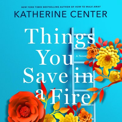 Things You Save in the Fire audiobook