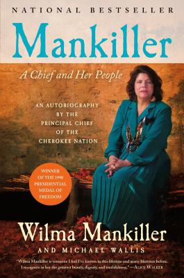 Mankiller A Chief and Her People