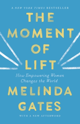 The Moment of Lift by Melinda Gates