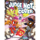 Judge Not by the Cover an adventure for Tails of Equestria by River Horse