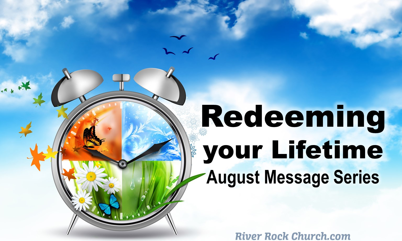 Redeeming Your Life-Time Message Series