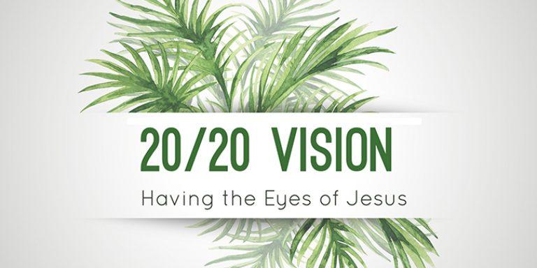 """Image result for 2020 vision jesus"""""""
