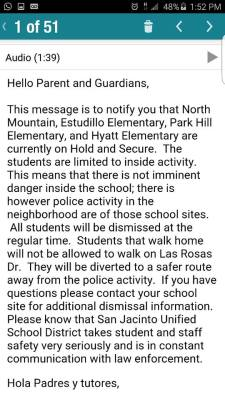 Voice mails, texts and e-mails were sent to parents of four different schools, notifying them regarding the active and ongoing investigation.