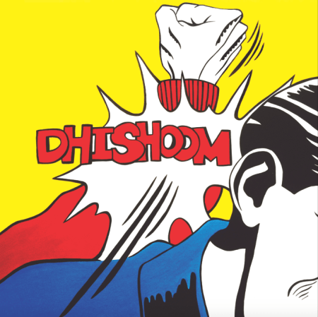 dhishoom