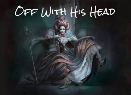 off_with_his_head_queen