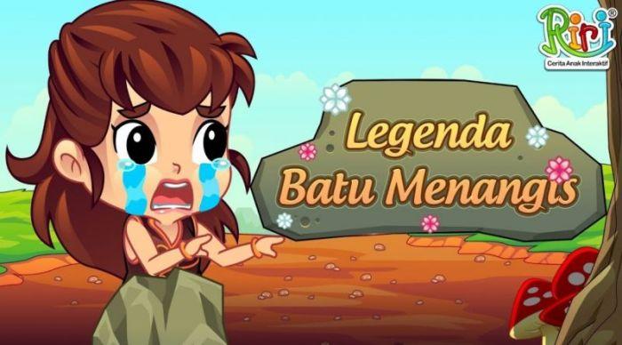 Cerita rakyat Nusantara Batu Menangis singkat