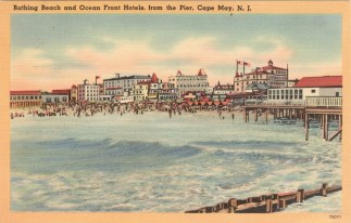 Bathing Beach and Ocean front Hotels from the Pier, Cape May, NJ 1952