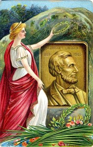 Commemorative Abraham  Lincoln postcard, 1909. courtesy Mary Flanagan