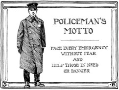 Policeman's Motto - Our Town and Civic Duty