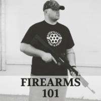 Firearms 101
