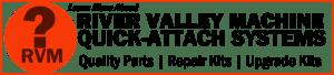 RVM® Universal Quick-Attach Systems from RVM | River Valley Machine, LLC