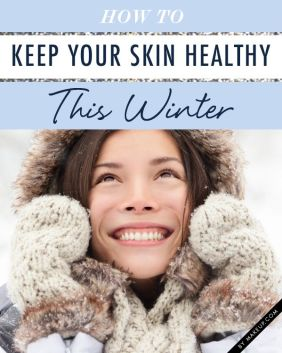 Image result for healthy skin routine for winters