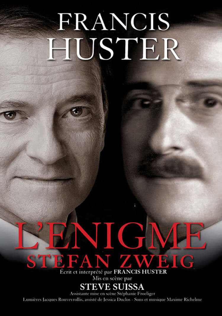 Francis Huster L'Enigme Stefan Zweig