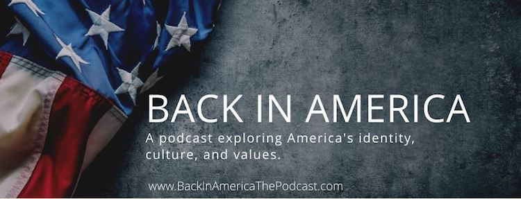 Back in America podcast