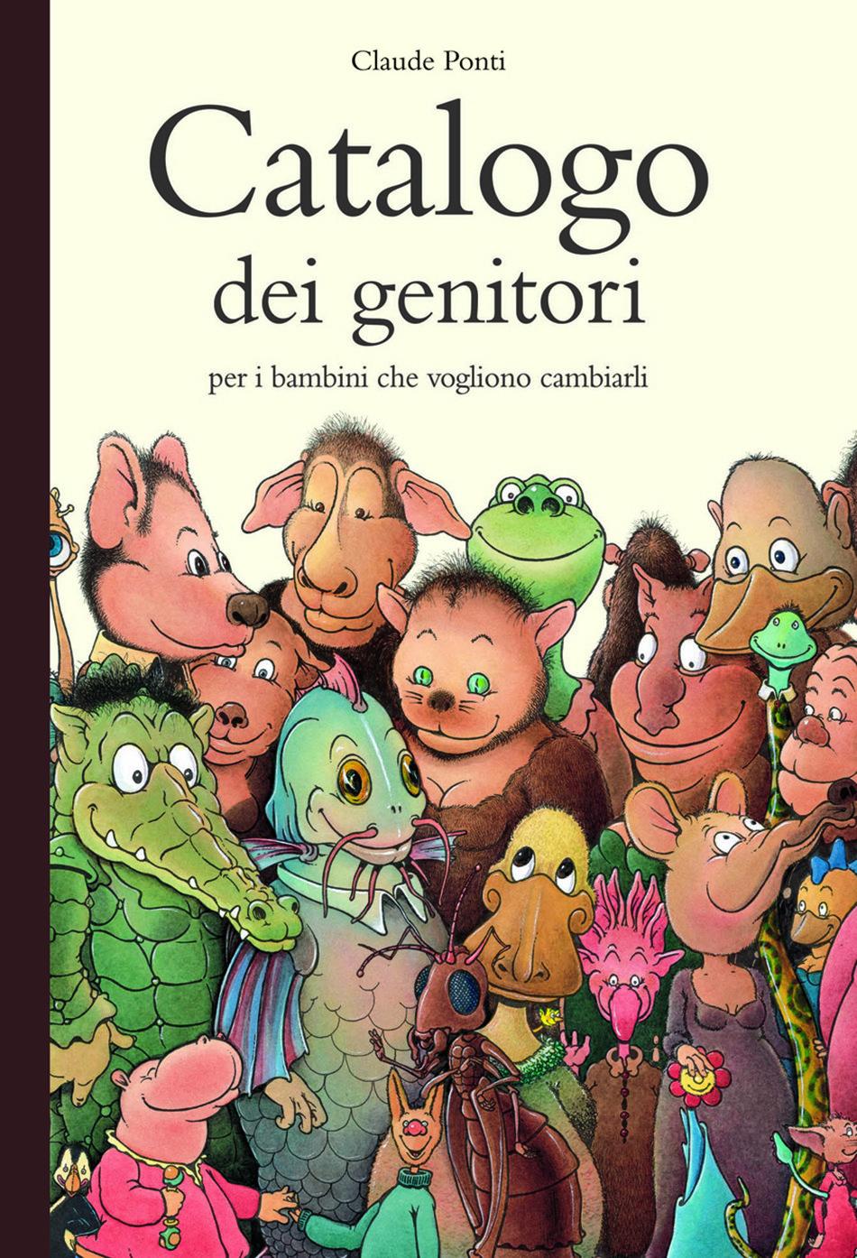 Catologo dei genitori Claude Ponti copertina