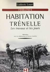 Habitation Trenelle - Ludovic Louri - Rivière-Salée