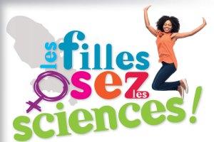 Les filles osez les sciences en Martinique