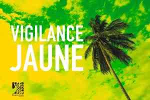 Consignes Vigilance jaune Cylcone - Martinique
