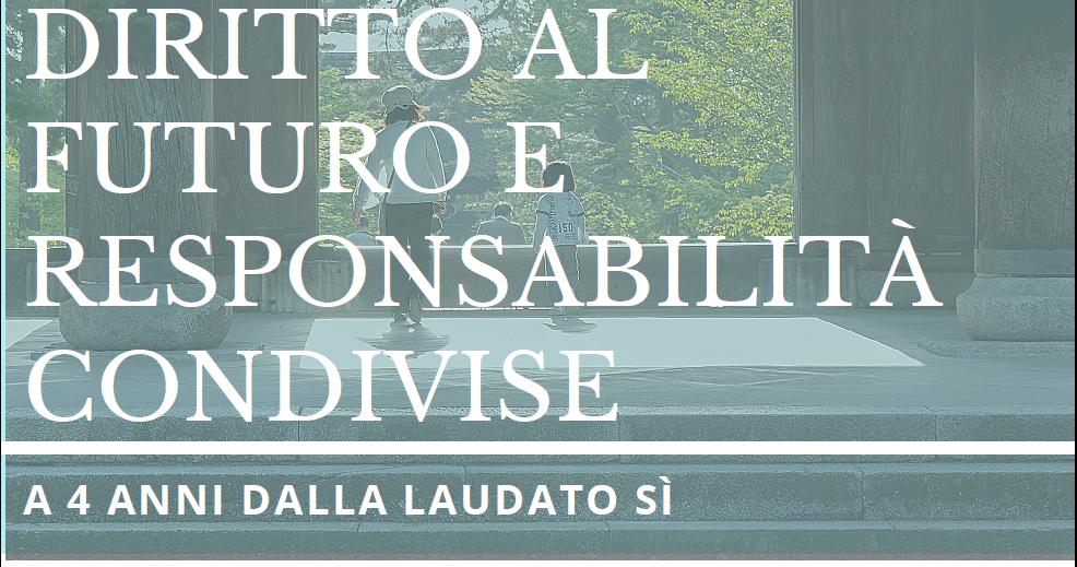 Diritto al futuro: responsabilità da condividere