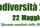Giornata mondiale della biodiversità… a rischio!