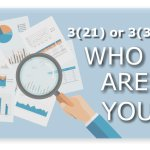 WHY SHOULD YOU BE A 3(21) OR A 3(38) FIDUCIARY?