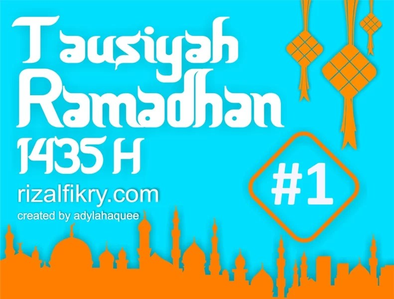 #1 – Marhabban Ya Ramadhan