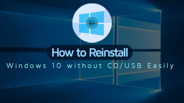 How to Reinstall Windows 19 seamlessly without using CD/USB?