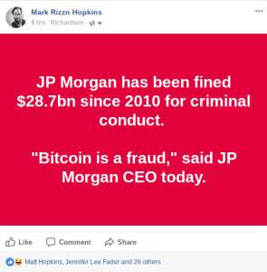 """Bitcoin is a fraud,""  – JP Morgan CEO Jamie Dimon."