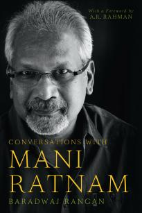 Conversations With Mani Ratnam - Book Review