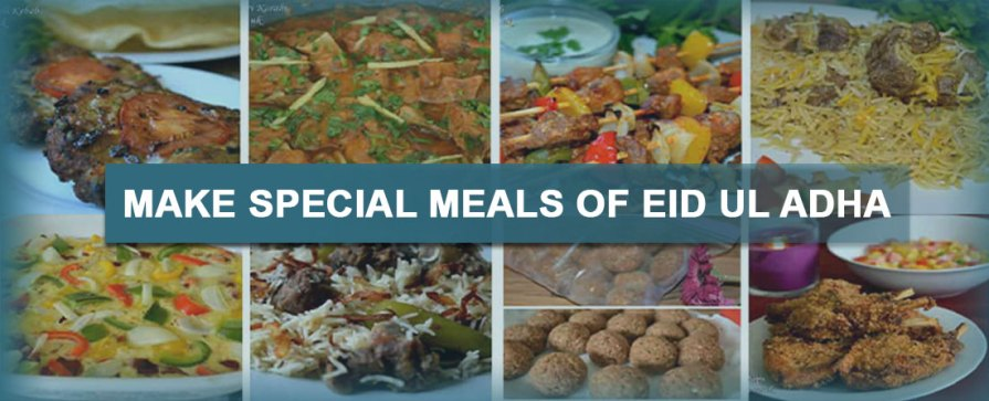 Make Special Meals Of Eid Ul Adha